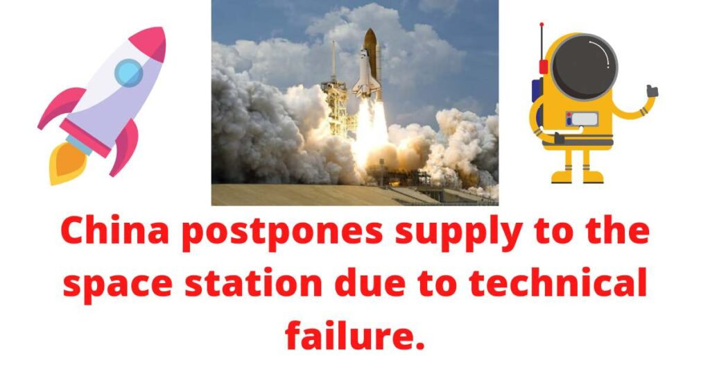 China postpones supplies to newly launched space station due to technical reasons.