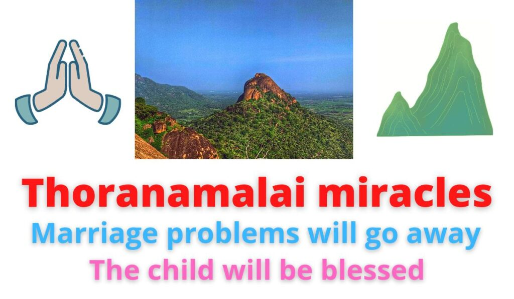 Marriage problems will go away | Child will be blessed | Thoranamalai miracles.