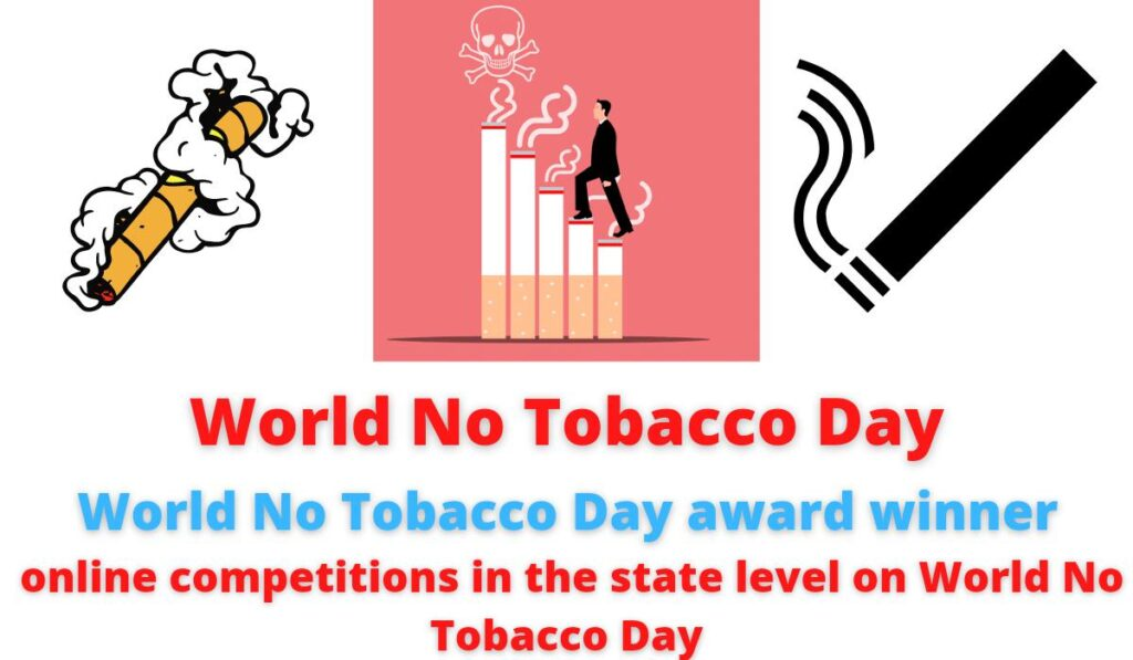 World No Tobacco Day | WHO World No Tobacco Day 2021 Award received by Madhya Pradesh Voluntary Health Association (MPVHA) | online competitions in the state level on World No Tobacco Day.