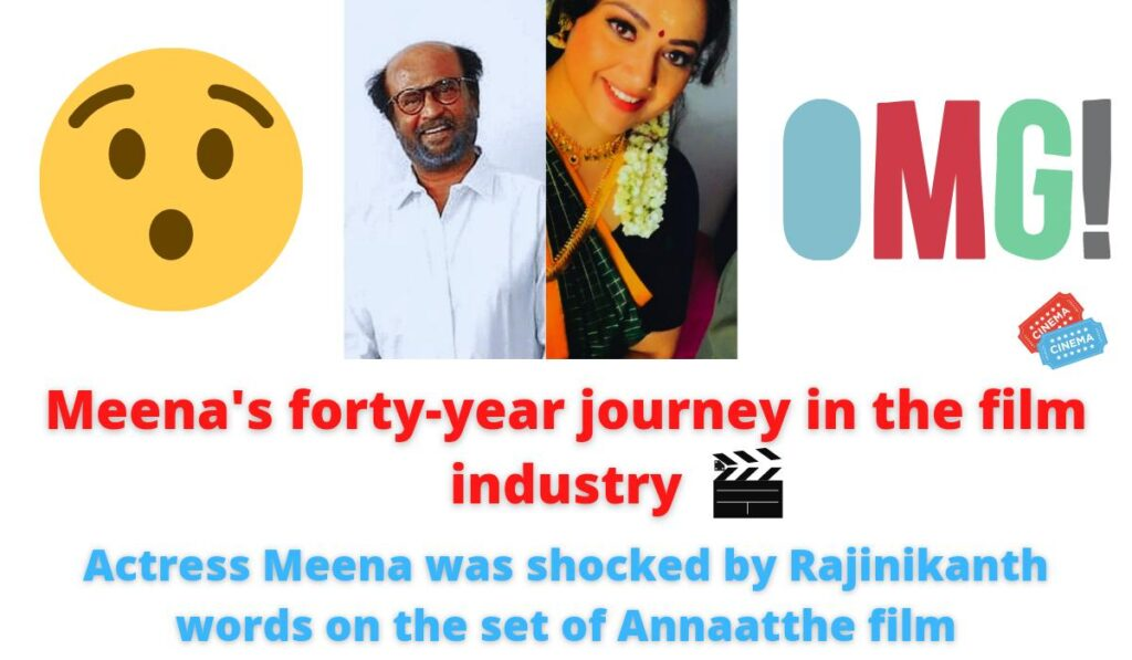 Yajaman actress Meena's forty of years of film industry   Drishyam actress shocked by Rajinikanth's words on the set.