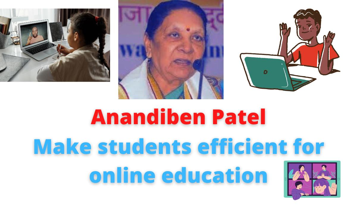 Anandiben Patel   The fourth foundation day of the university   Make students efficient for online education.