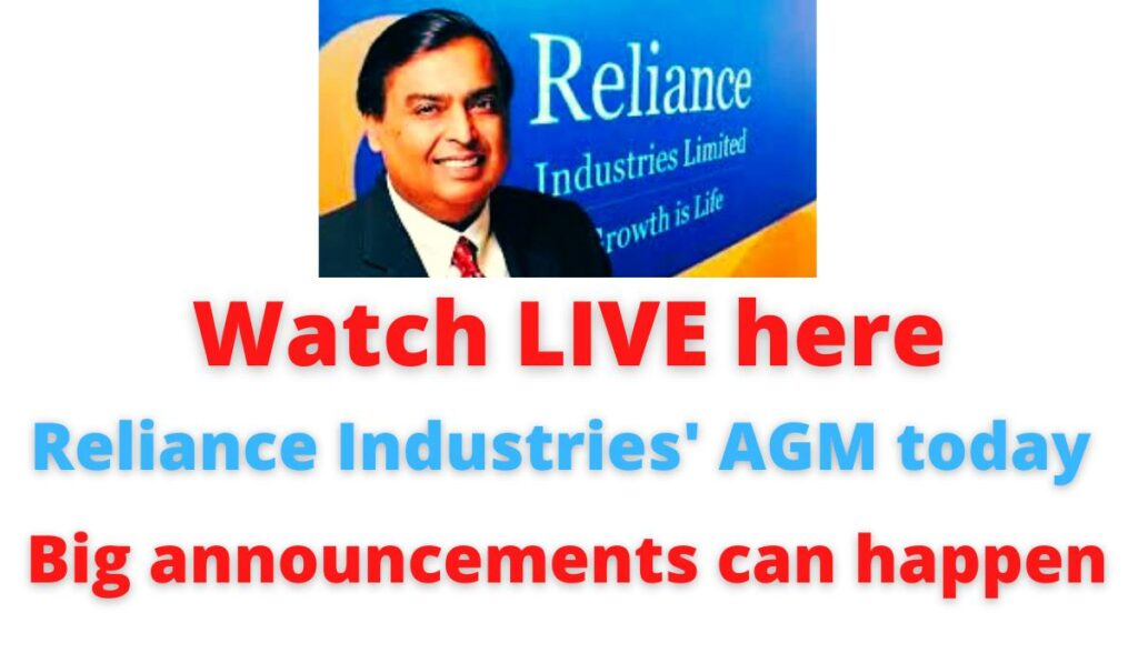 Watch LIVE here: Reliance Industries' AGM today   Big announcements can happen.