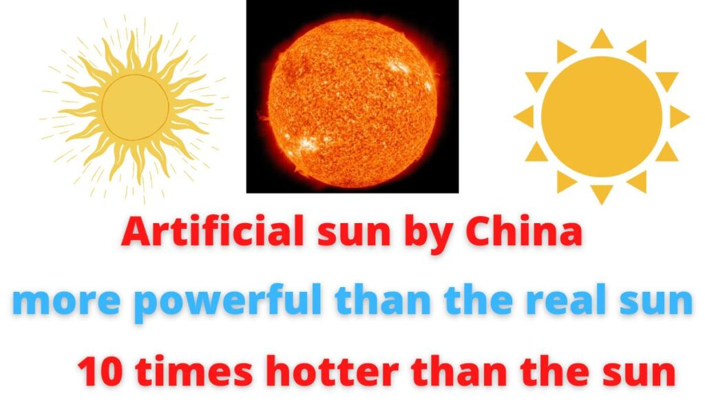 Artificial sun by China   more powerful than the real sun   Temperature 11999982 degrees   10 times hotter than the sun.