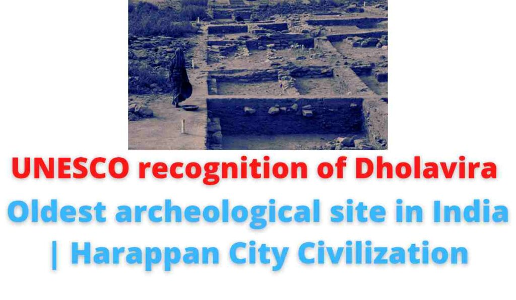 UNESCO recognition of Dholavira: Oldest archeological site in India | Harappan City Civilization.
