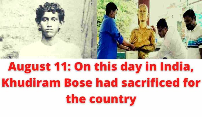 August 11: On this day in India, Khudiram Bose had sacrificed for the country   The whole country, including Jamshedpur, will remember immortal sacrificer Khudiram Bose today.