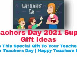 Teachers Day 2021 Super Gift Ideas: Give This Special Gift To Your Teacher On This Teachers Day   Happy Teachers Day.