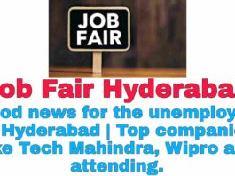 Job Fair Hyderabad: Good news for the unemployed in Hyderabad   Top companies like Tech Mahindra, Wipro are attending.
