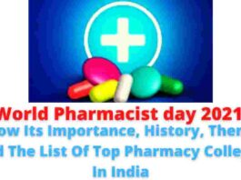 World Pharmacist day 2021: Know Its Importance, History, Theme, And The List Of Top Pharmacy Colleges In India.