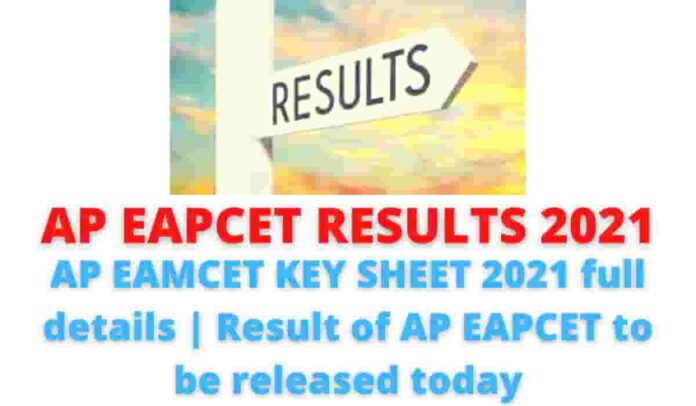 AP EAPCET RESULTS 2021: AP EAMCET KEY SHEET 2021 full details | Result of AP EAPCET to be released today.