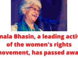 Kamala Bhasin, a leading activist of the women's rights movement, has passed away.