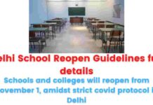 Delhi School Reopen Guidelines full details: Schools and colleges will reopen from November 1, amidst strict covid protocol in Delhi.