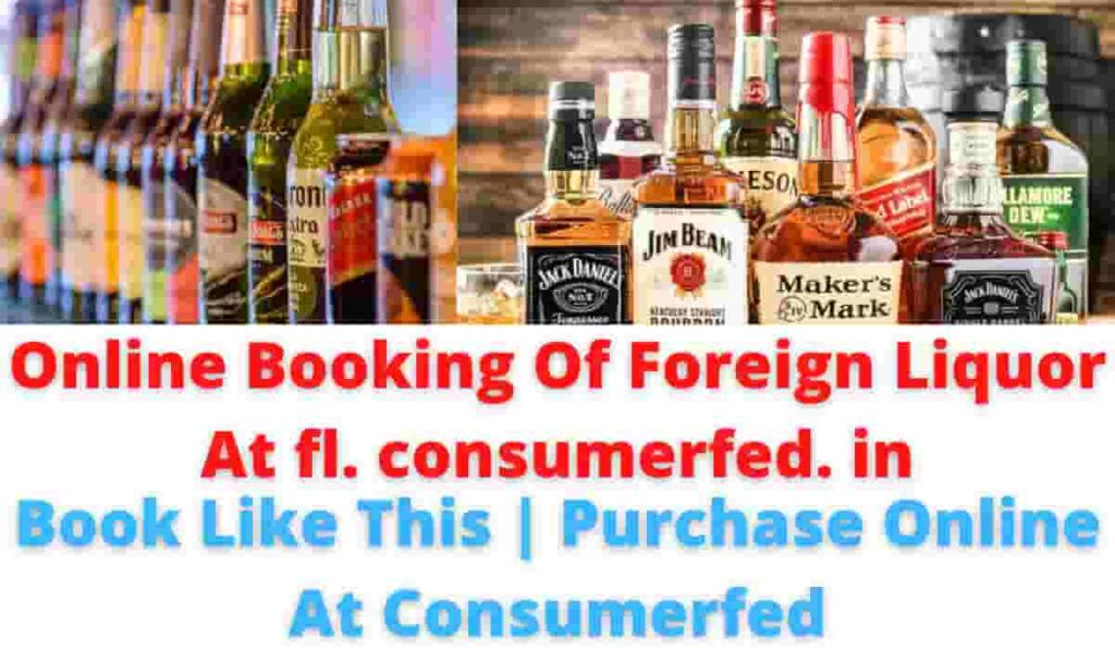 Online Booking Of Foreign Liquor At fl. consumerfed. in | Book Like This | Purchase Online At Consumerfed.