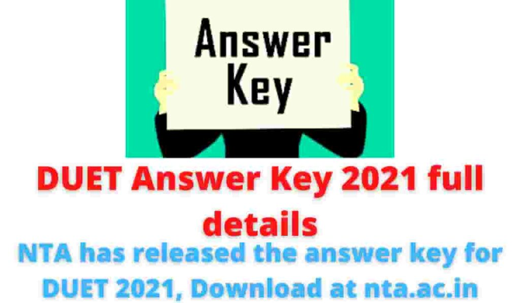 DUET Answer Key 2021 full details: NTA has released the answer key for DUET 2021, Download at nta.ac.in.